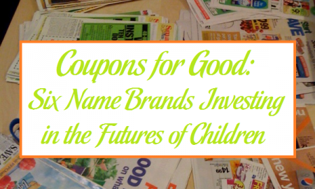 Coupons for Good: Six Name Brands Investing in the Futures of Children