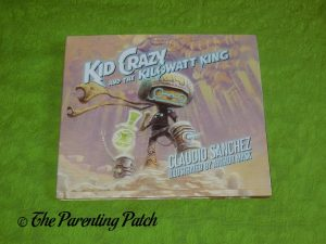 Cover of 'Kid Crazy and the Kilowatt King'
