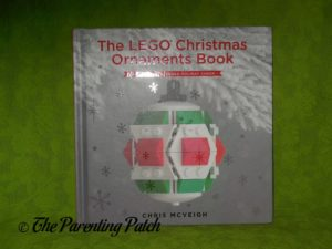 Cover of 'The LEGO Christmas Ornaments Book: 15 Designs to Spread Holiday Cheer'