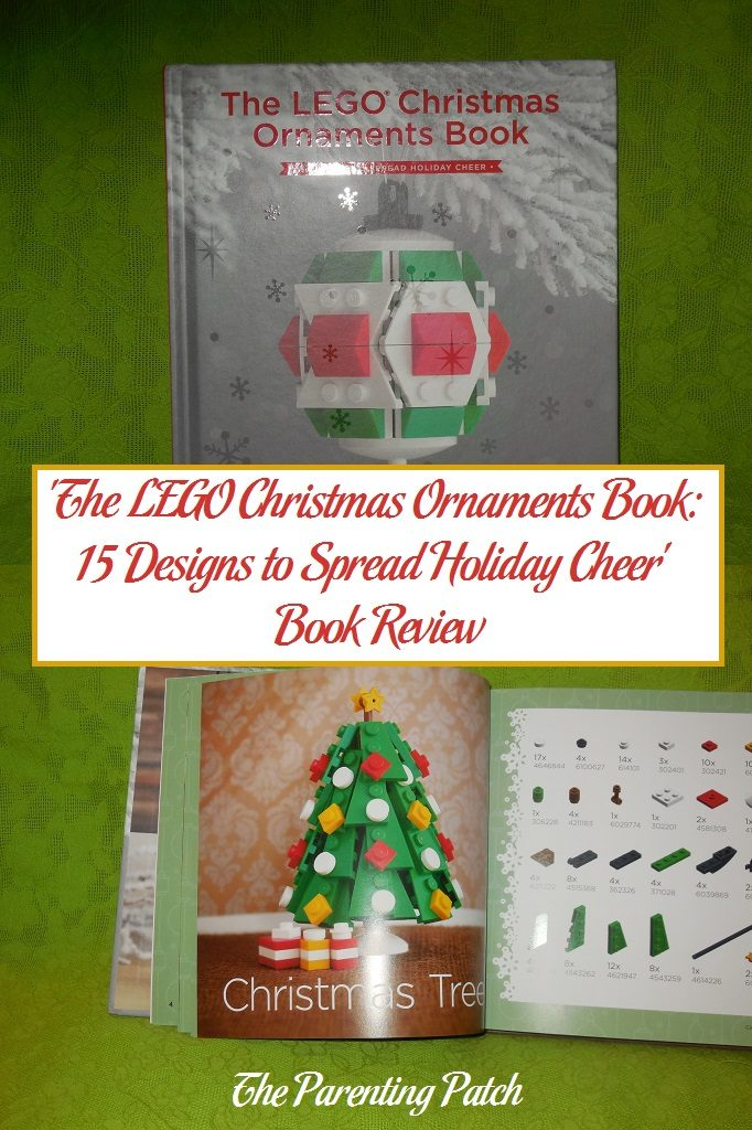 the lego christmas ornaments book 15 designs to spread holiday cheer book review