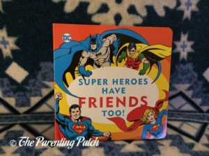 'Super Heroes Have Friends Too!' of 'DC Super Heroes Little Library'