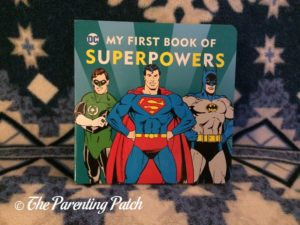 'My First Book of Superpowers 'of 'DC Super Heroes Little Library'