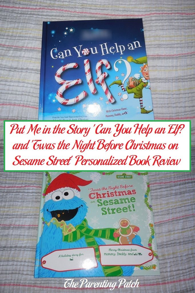 Put Me in the Story 'Can You Help an Elf?' and 'Twas the Night Before Christmas on Sesame Street' Personalized Book Review