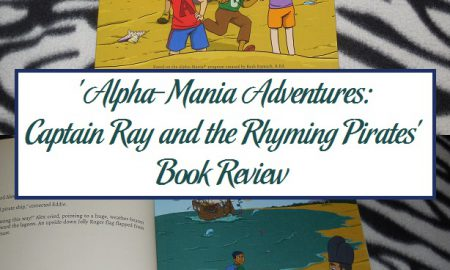'Alpha-Mania Adventures: Captain Ray and the Rhyming Pirates' Book Review