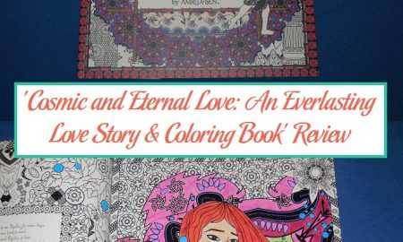 'Cosmic and Eternal Love: An Everlasting Love Story & Coloring Book' Review