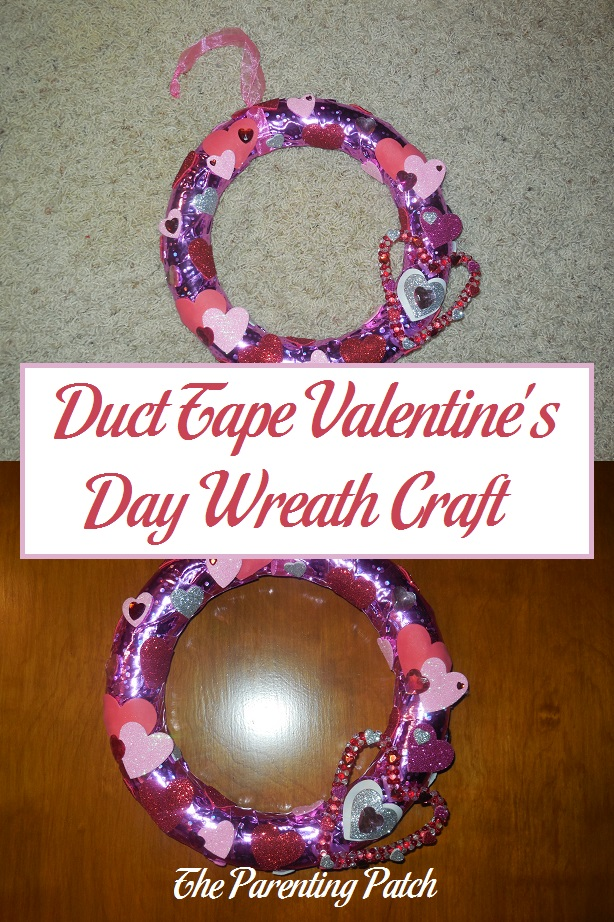 Duct Tape Valentine S Day Wreath Craft Parenting Patch