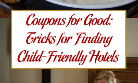 Coupons for Good: Tricks for Finding Child-Friendly Hotels