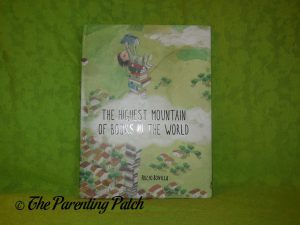 Cover of 'The Highest Mountain of Books in the World' Book