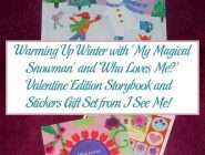 Warming Up Winter with 'My Magical Snowman' and 'Who Loves Me?' Valentine Edition Storybook and Stickers Gift Set from I See Me!