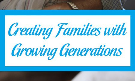 Creating Families with Growing Generations 2