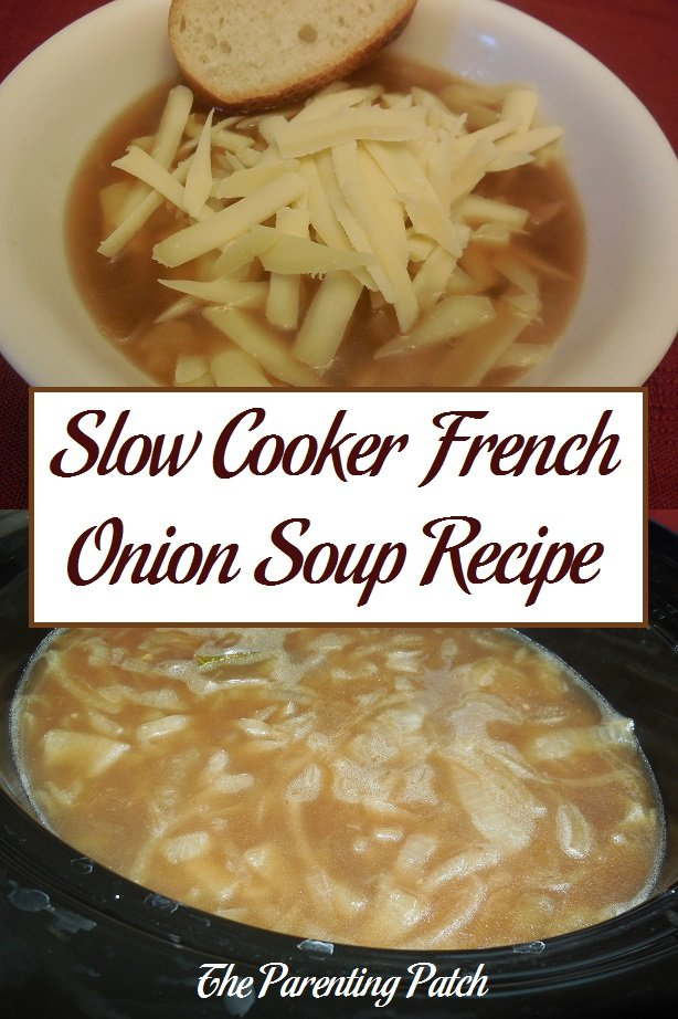 Slow Cooker French Onion Soup Recipe Parenting Patch