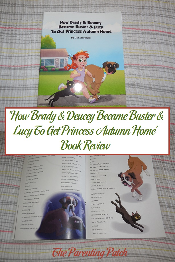 'How Brady & Deucey Became Buster & Lucy To Get Princess Autumn Home' Book Review