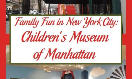 Family Fun in New York City: Children's Museum of Manhattan