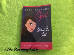 Cover of 'Total Package Girl: Discover the Ultimate You for Life!'