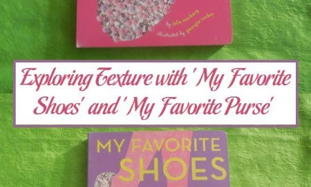 Exploring Texture with 'My Favorite Shoes' and 'My Favorite Purse'