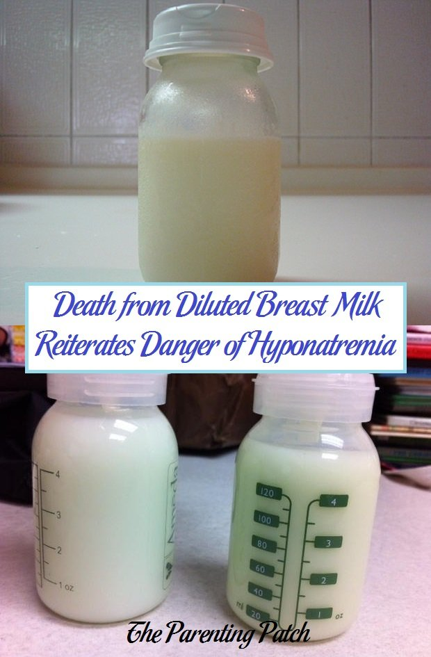 Death from Diluted Breast Milk Reiterates Danger of Hyponatremia