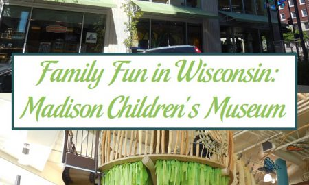 Family Fun in Wisconsin: Madison Children's Museum
