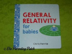Cover of General Relativity for Babies