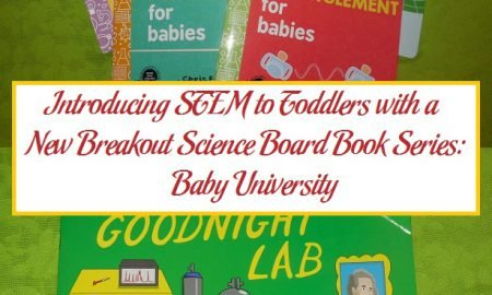 Introducing STEM to Toddlers with a New Breakout Science Board Book Series: Baby University