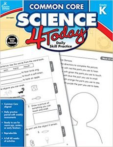Common Core Science 4 Today, Grade K Daily Skill Practice