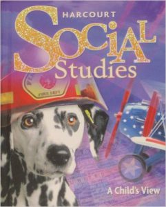 Harcourt Social Studies Grade 1 A Child's View Textbook