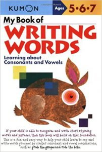 My Book of Writing Words: Learning about Consonants and Vowels