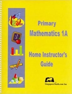Singapore Math Level 1 (US Edition) Home Instrictor's Guide 1A