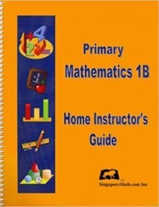 Singapore Math Level 1 (US Edition) Home Instructor's Guide 1B