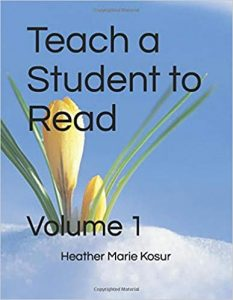Teach a Student to Read: Volume 1