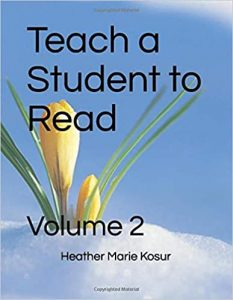 Teach a Student to Read: Volume 2