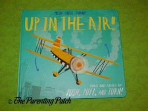 Cover of Push-Pull-Turn! Up in the Air!