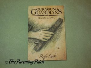 Front Cover of 'Our Young Guardians: Seven & Two'