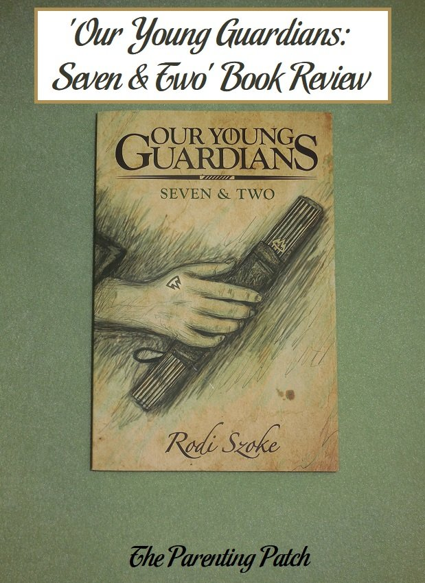 'Our Young Guardians: Seven & Two' Book Review