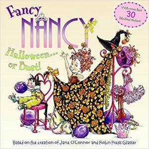Fancy Nancy: Halloween...or Bust!