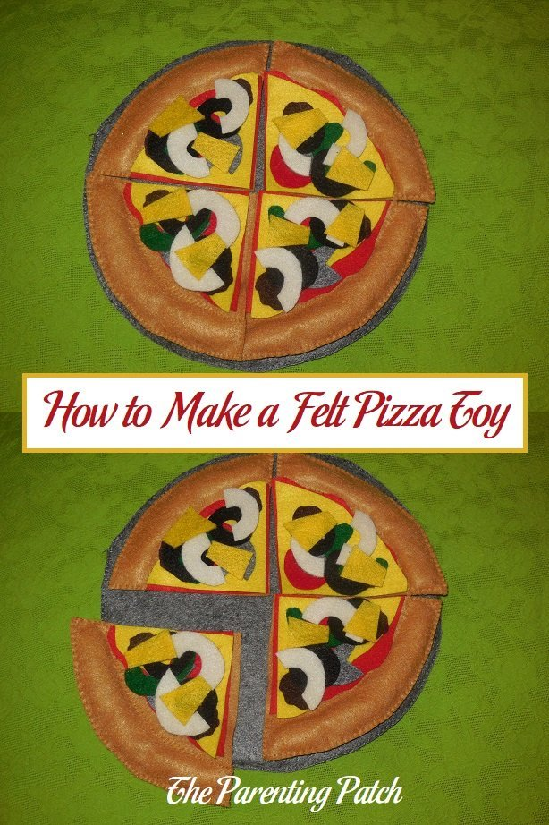 How to Make a Felt Pizza Toy