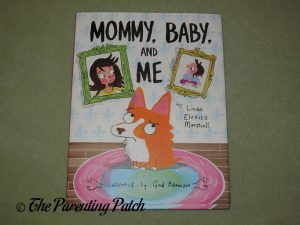 Front Cover of 'Mommy, Baby, and Me'