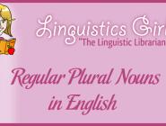 Regular Plural Nouns in English
