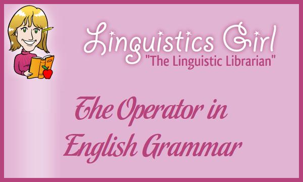 The Operator in English Grammar