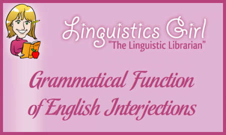 Grammatical Function of English Interjections