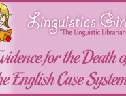 Evidence for the Death of the English Case System