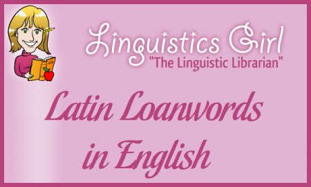 Latin Loanwords in English