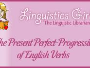 The Present Perfect-Progressive of English Verbs