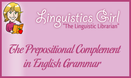 The Prepositional Complement in English Grammar