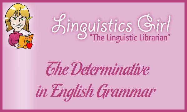 The Determinative in English Grammar
