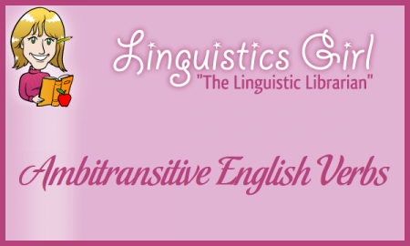 Ambitransitive English Verbs