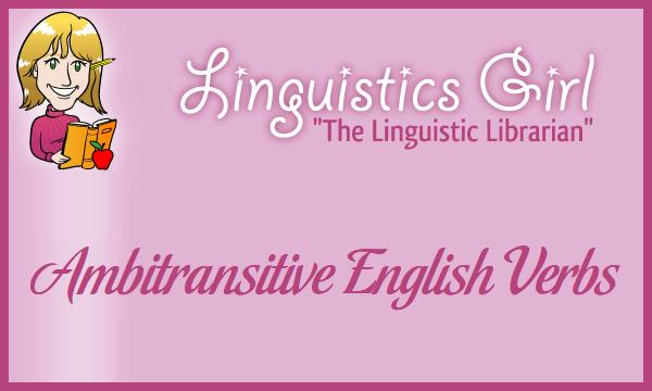 Ambitransitive English Verbs