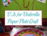 U Is for Umbrella Paper Plate Craft