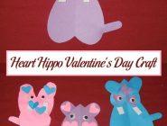Heart Hippo Valentine's Day Craft