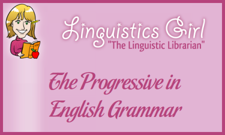 The Progressive in English Grammar