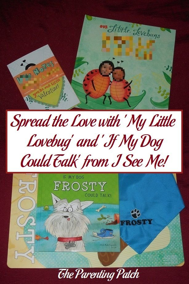 Spread the Love with 'My Little Lovebug' and 'If My Dog Could Talk' from I See Me!